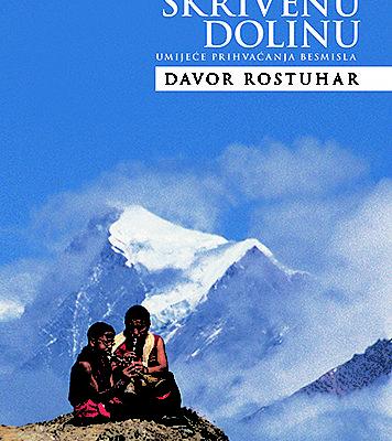 Na putu u skrivenu dolinu Davor Rostuhar knjiga