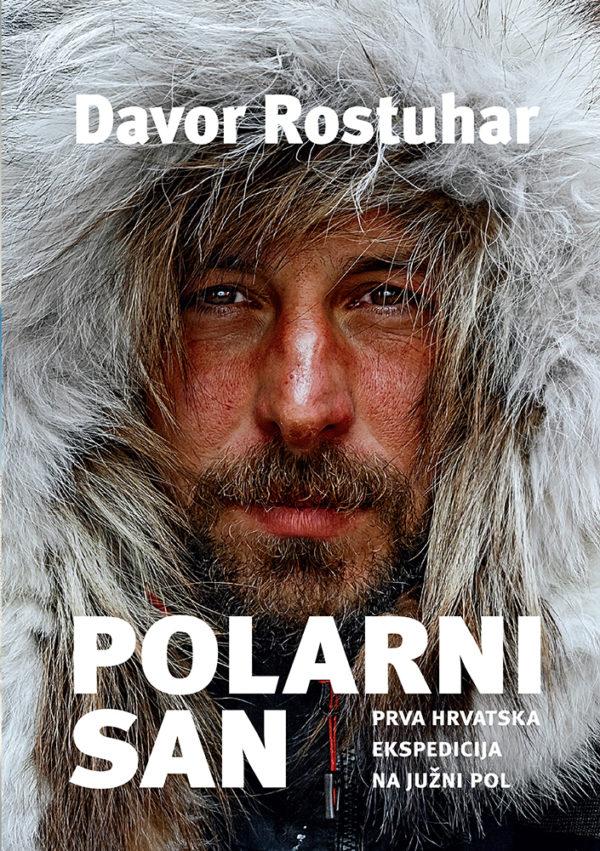 Ekspedicija na Južni Pol Davor Rostuhar