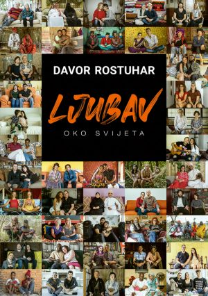 Knjiga Davora Rostuhara Ljubav oko svijeta