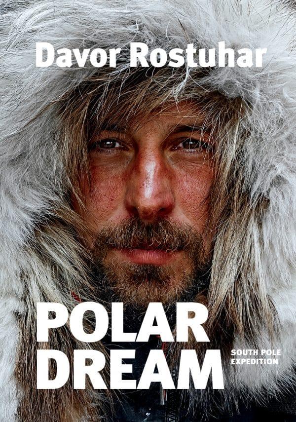 South Pole Expedition Polar Dream Davor Rostuhar